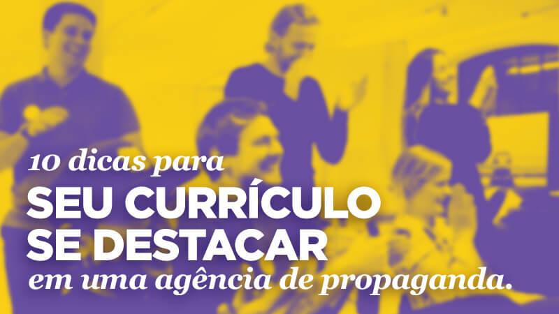 Imagem - 10 dicas para seu currículo se destacar em uma agência de propaganda.