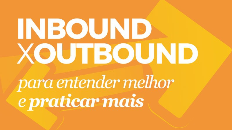 Imagem - Marketing Inbound e Outbound